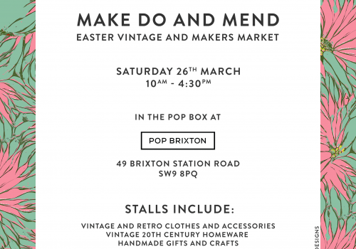 Make Do and Mend Easter Vintage and Makers Market