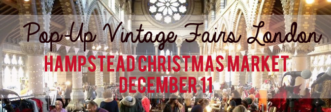 Pop-Up Vintage Fairs Xmas Extravagaza