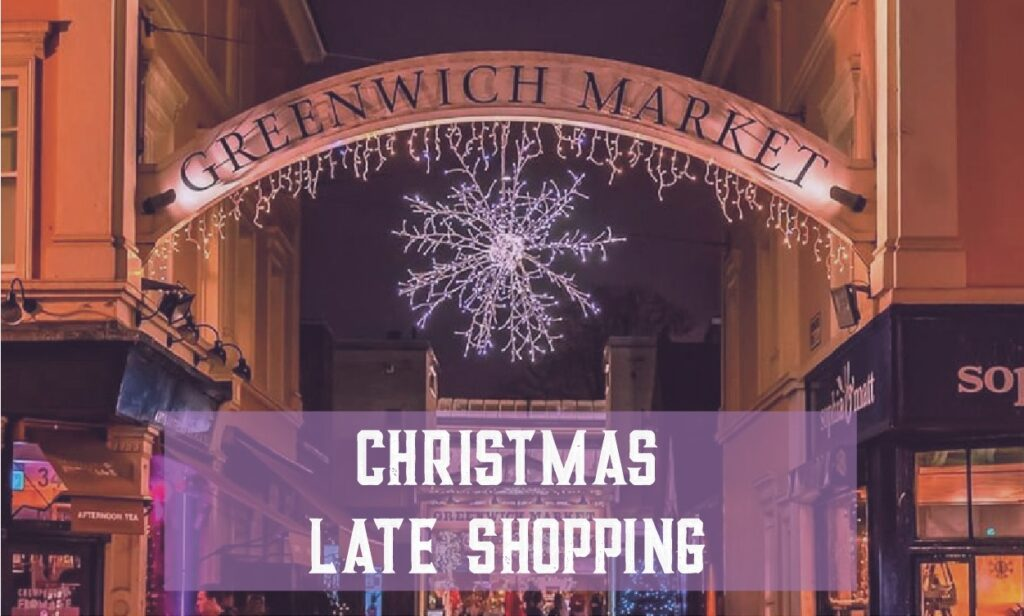 Late Night shopping Greenwich Market